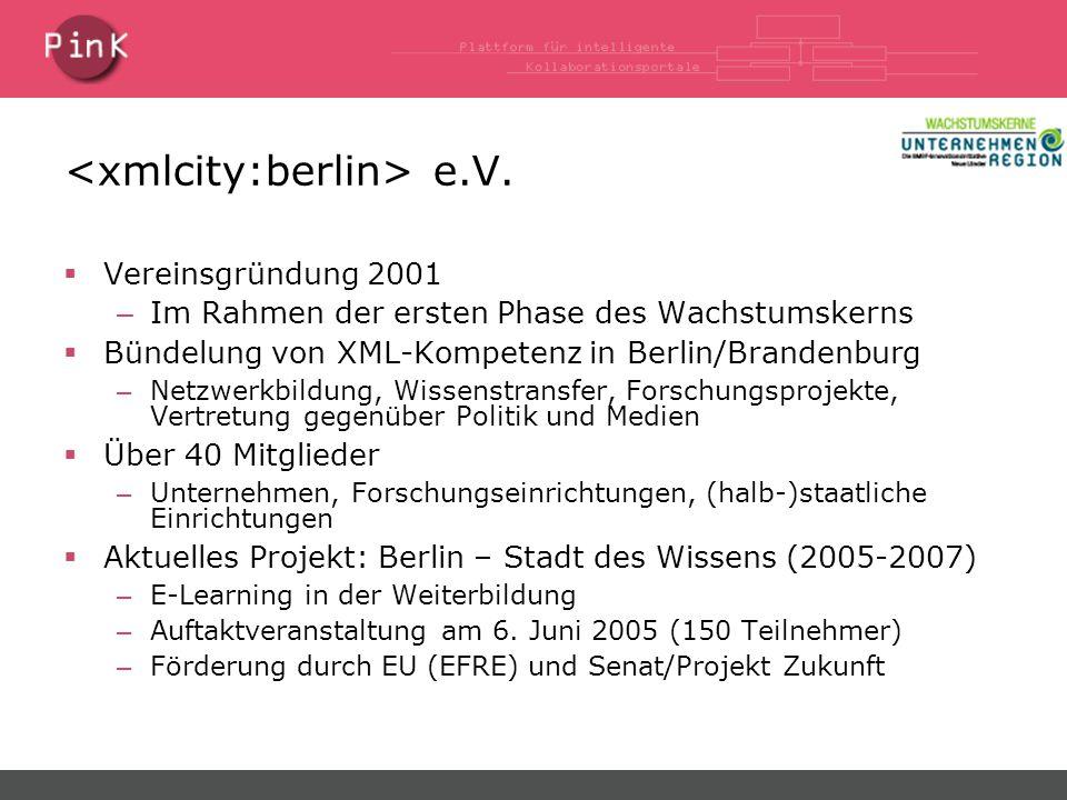 PinK: Projektrahmen  12 Partner (10 Unternehmen, 2 Universitäten) – 5 Partner aus Phase I:  ART+COM AG, Chemie.DE, EsPresto AG, FU Berlin, neofonie – 7 neue Partner:  AIDOS SoftwarAG, AM-SoFT, Condat AG, inubit AG, Projektron, Universität Potsdam, Zertificon  Laufzeit: November 2004 – Oktober 2007  Gesamtumfang: 8 Millionen Euro  Technologische Grundlagen – Web Services – Semantic Web