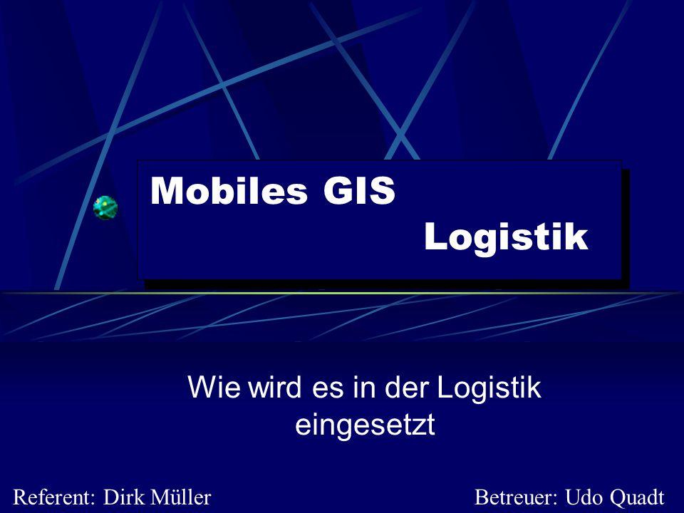 Mobile GIS: Logistik12 Begriffe: GPS Genauigkeit der Position mit GPS  25 [m] bei 50% der Messungen Die Genauigkeitssteigerung erfolgt mittels DGPS  2 [m] bei 50% der Messungen  Diese Angaben beziehen sich auf das Trimble Lassen SK8 GPS-Board (8 Kanal-Empfänger) Um die Kosten zu senken kann nur ein DGPS- Empfänger in der Zentrale betrieben der alle eingehenden GPS-Daten korrigiert  Dadurch wird die Genauigkeit stark erhöht bei minimalem Kostenaufwand, allerdings nur in begrenzten Bereichen (Stadtbezirke)
