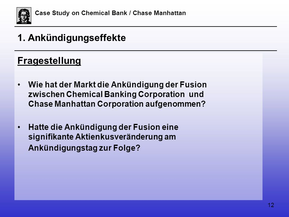 12 Case Study on Chemical Bank / Chase Manhattan 1.