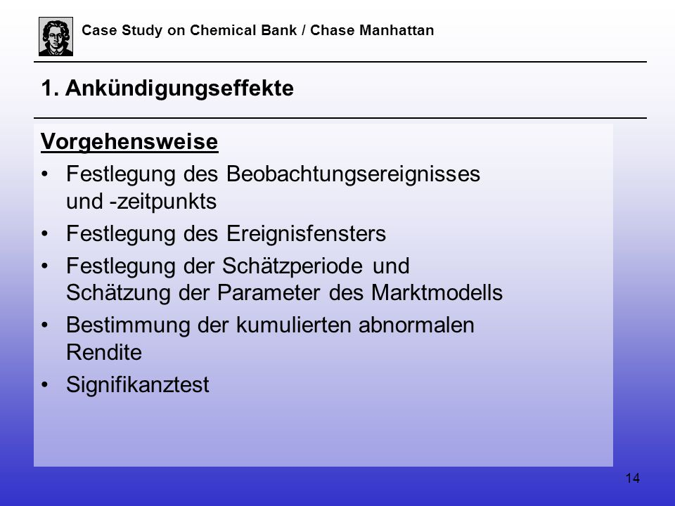 14 Case Study on Chemical Bank / Chase Manhattan 1.