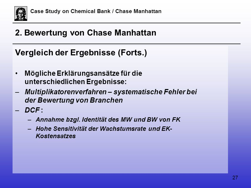 27 Case Study on Chemical Bank / Chase Manhattan 2.