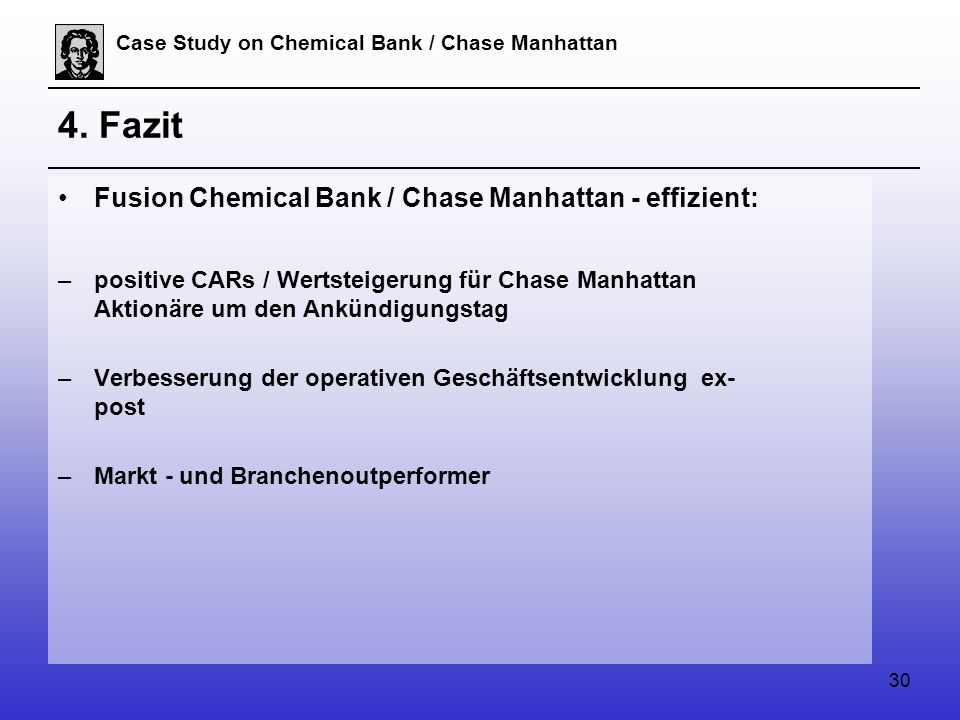 30 Case Study on Chemical Bank / Chase Manhattan 4.