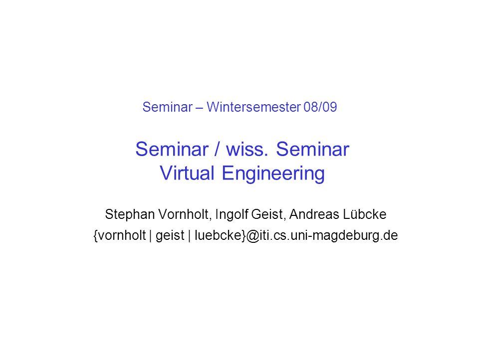 Seminar – Wintersemester 08/09 Seminar / wiss.