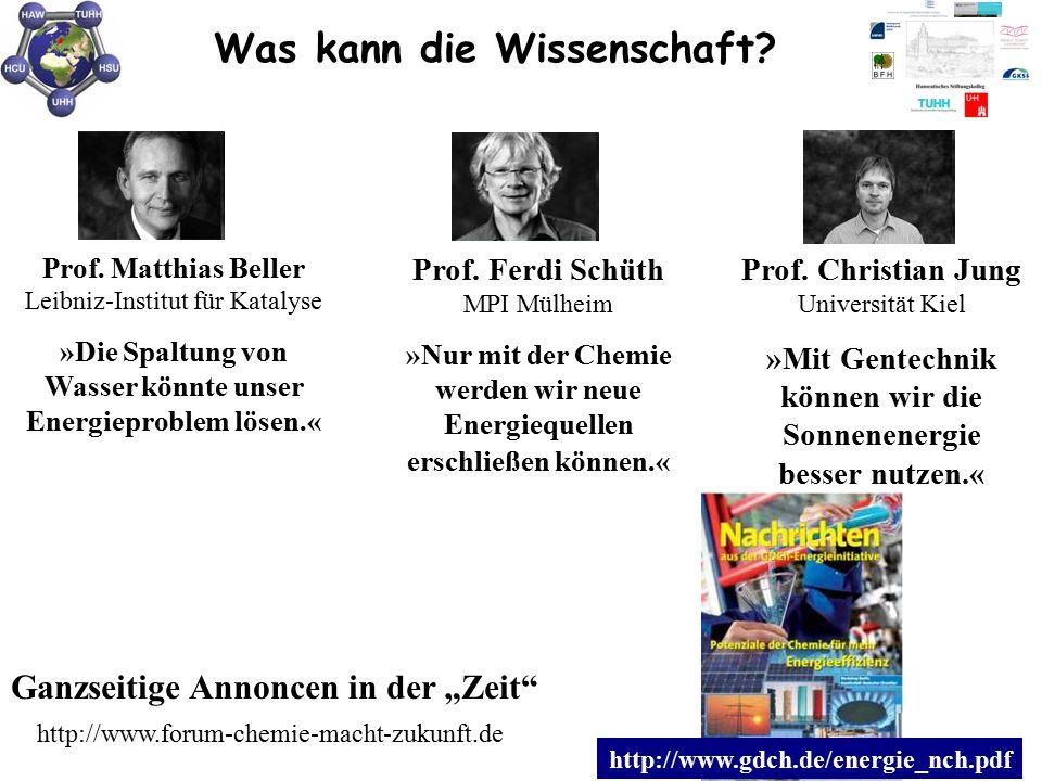 """Was kann die Wissenschaft? Ganzseitige Annoncen in der """"Zeit"""" http://www.forum-chemie-macht-zukunft.de Prof. Matthias Beller Leibniz-Institut für Kata"""