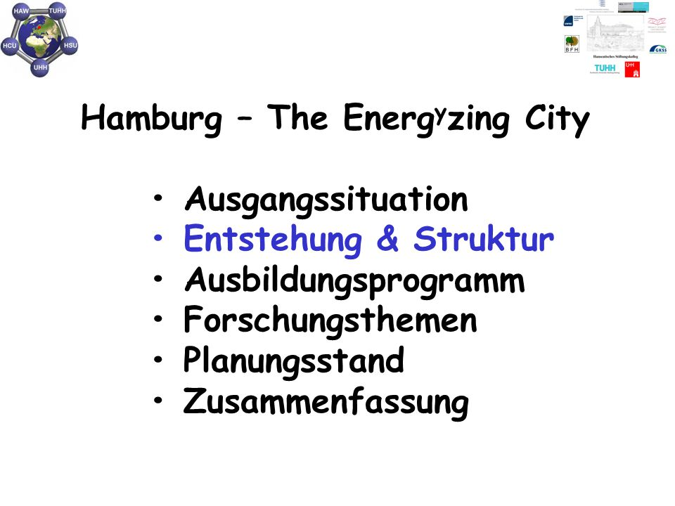 """""""Hamburg – The Energ y zing City Politik Behörden: BSU, BWF, Senatskanzlei"""