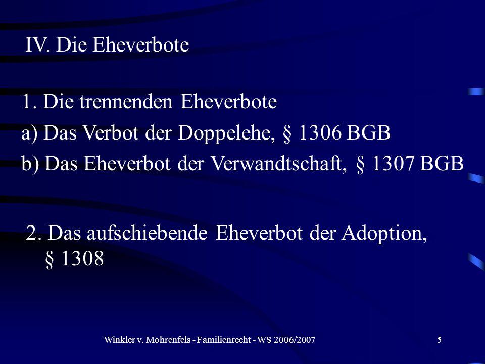 Winkler v. Mohrenfels - Familienrecht - WS 2006/20075 IV.