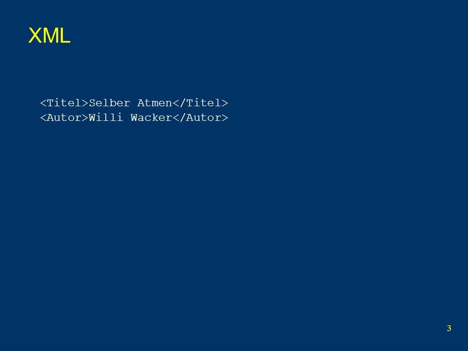 3 XML Selber Atmen Willi Wacker