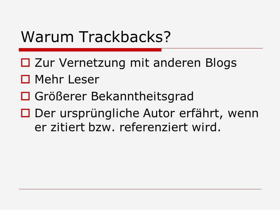 Warum Trackbacks.