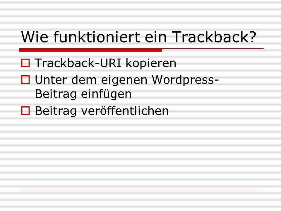 Wie funktioniert ein Trackback.