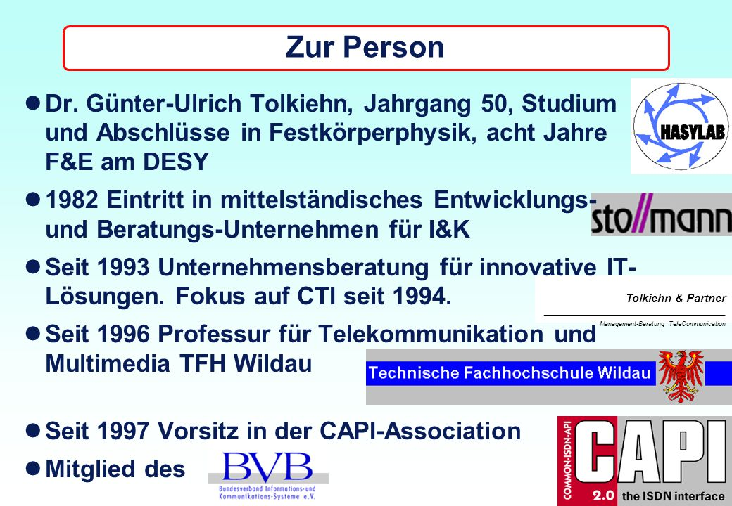 "Tolkiehn & Partner ___________________________________________________________________________________________ Management-Beratung TeleCommunication Hamburg Systems 97, BVB-Forum ""Global Telecommunications and Networking 31."