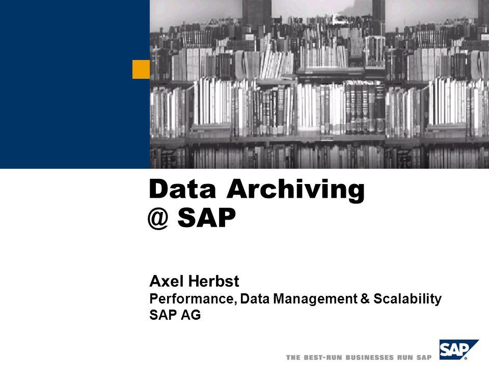  SAP AG 2005, UniJena05.ppt, A.Herbst, 10 Jan 05 / 32 ADK-Based Data Archiving...