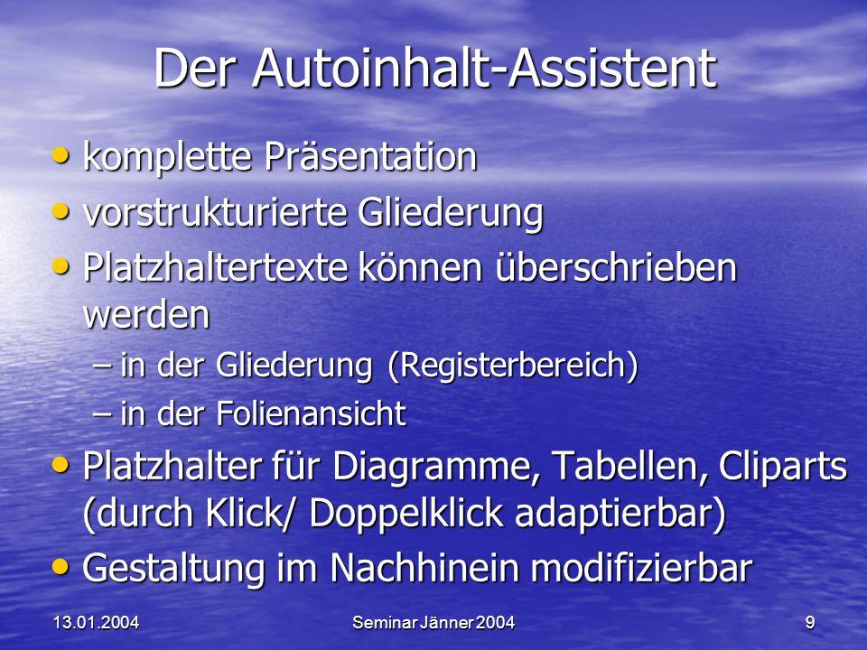 13.01.2004Seminar Jänner 200410Bildschirm Registerfenster (Miniaturansicht bzw.