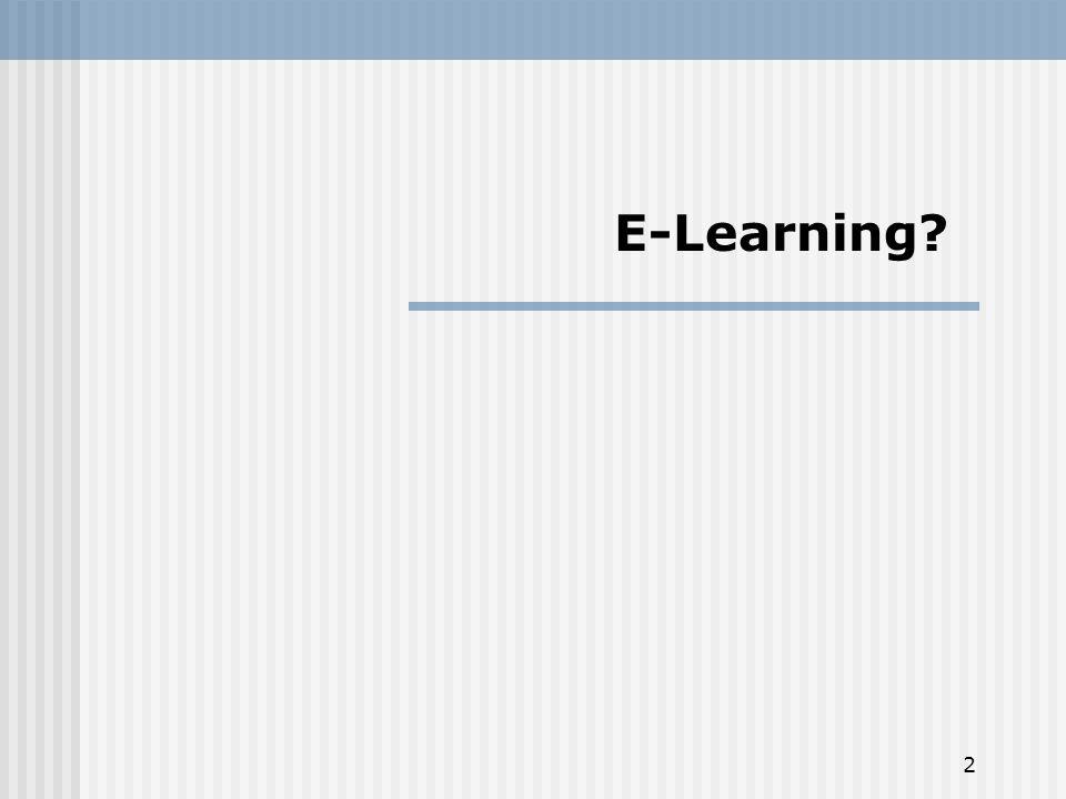 2 E-Learning?