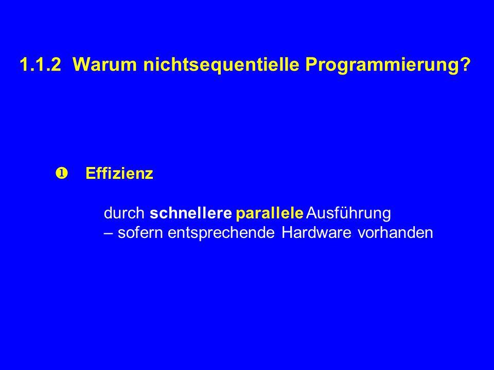 1.1.2 Warum nichtsequentielle Programmierung.