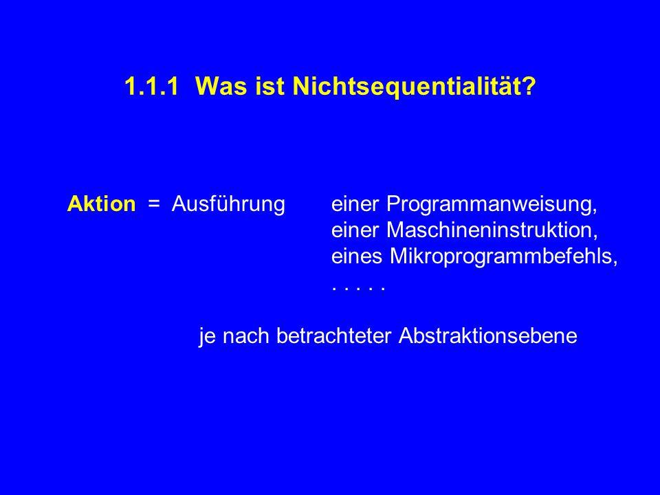 1.1.1 Was ist Nichtsequentialität.
