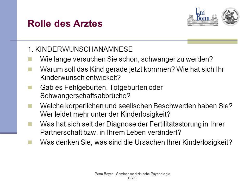 Petra Beyer - Seminar medizinische Psychologie SS06 Rolle des Arztes 1.