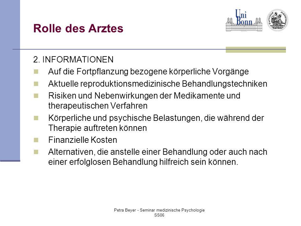 Petra Beyer - Seminar medizinische Psychologie SS06 Rolle des Arztes 2.