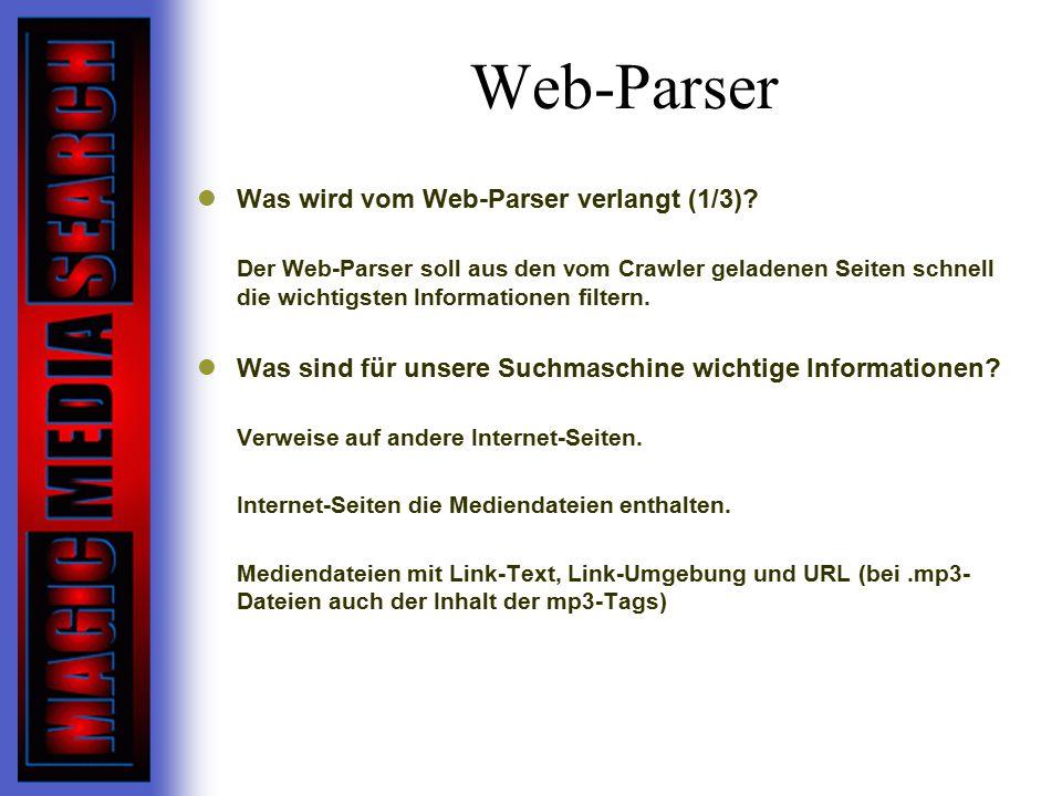 Web-Parser Was wird vom Web-Parser verlangt (1/3).