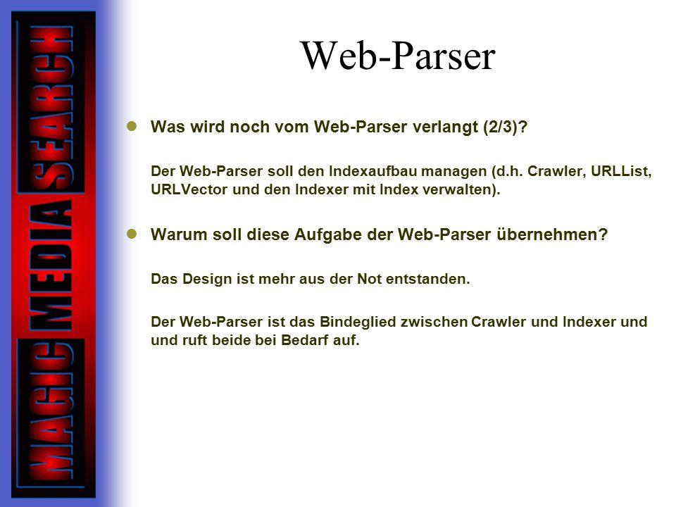 Web-Parser Was wird noch vom Web-Parser verlangt (2/3).