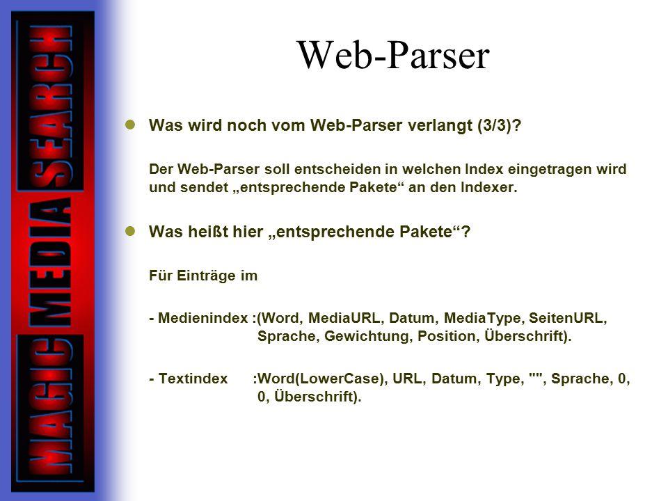 Web-Parser Was wird noch vom Web-Parser verlangt (3/3).