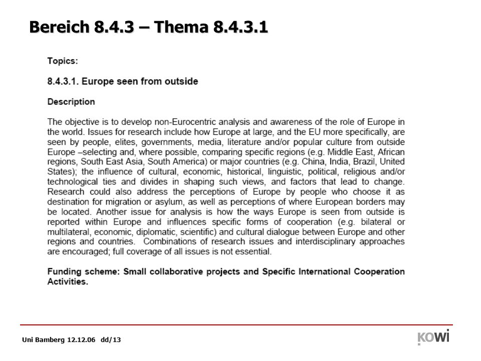 Uni Bamberg 12.12.06 dd/13 Bereich 8.4.3 – Thema 8.4.3.1