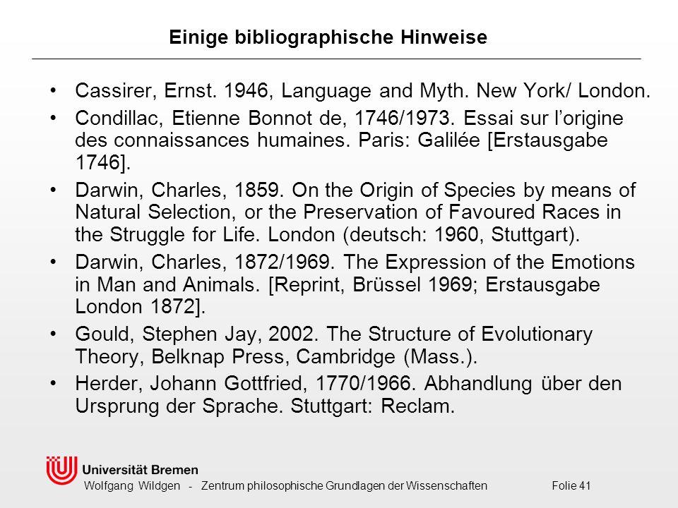 Wolfgang Wildgen - Zentrum philosophische Grundlagen der Wissenschaften Folie 41 Cassirer, Ernst.