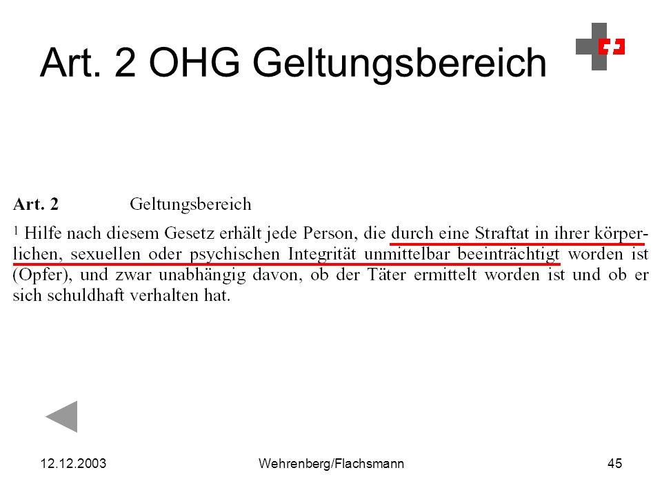 12.12.2003Wehrenberg/Flachsmann45 Art. 2 OHG Geltungsbereich