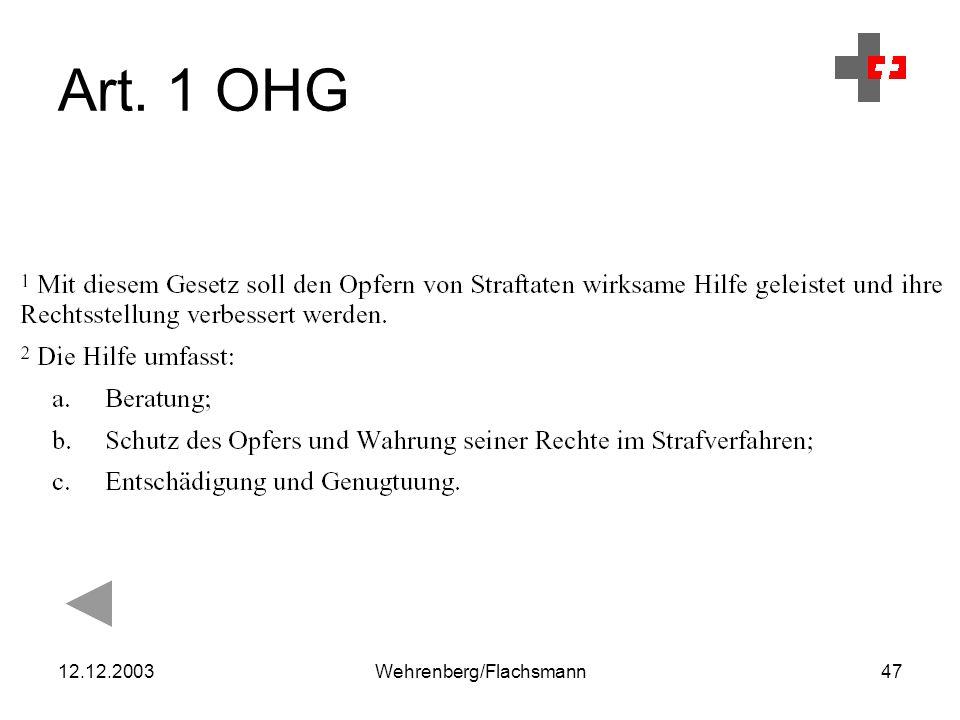 12.12.2003Wehrenberg/Flachsmann47 Art. 1 OHG