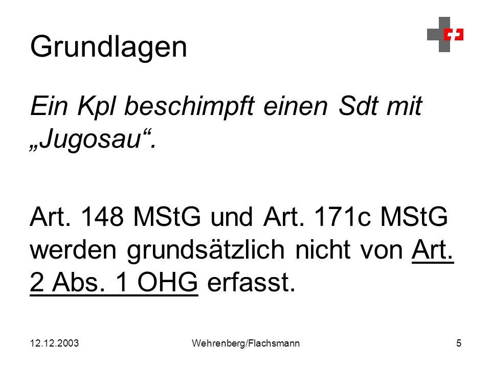 """12.12.2003Wehrenberg/Flachsmann5 Grundlagen Ein Kpl beschimpft einen Sdt mit """"Jugosau ."""