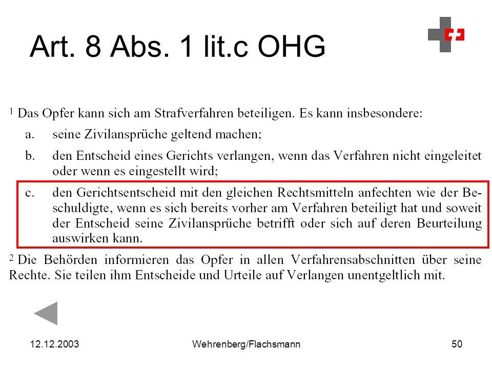 12.12.2003Wehrenberg/Flachsmann50 Art. 8 Abs. 1 lit.c OHG