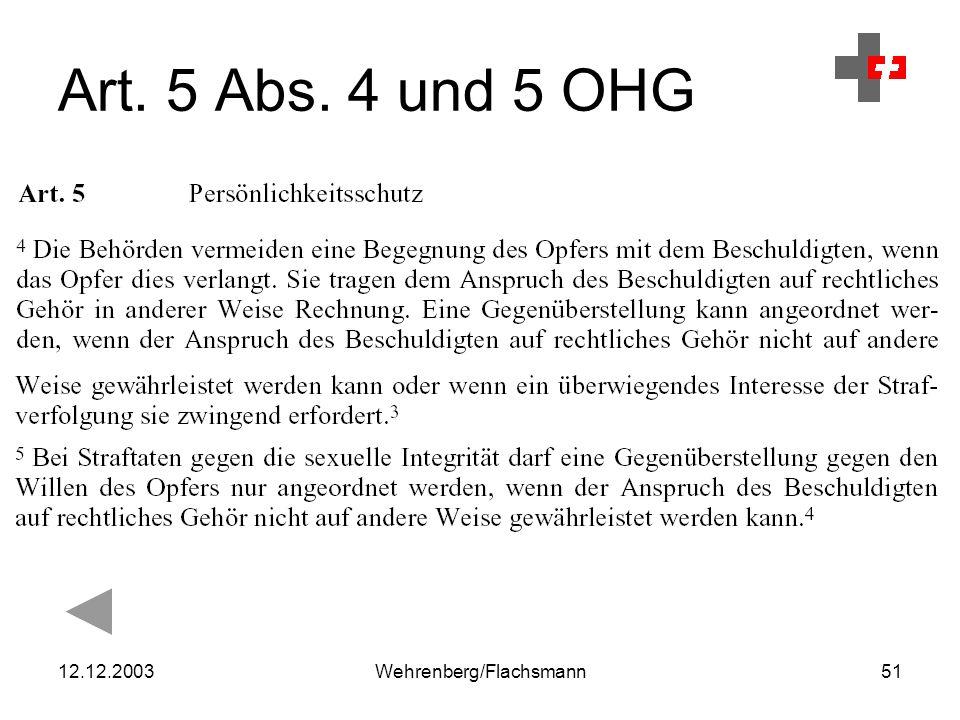 12.12.2003Wehrenberg/Flachsmann51 Art. 5 Abs. 4 und 5 OHG