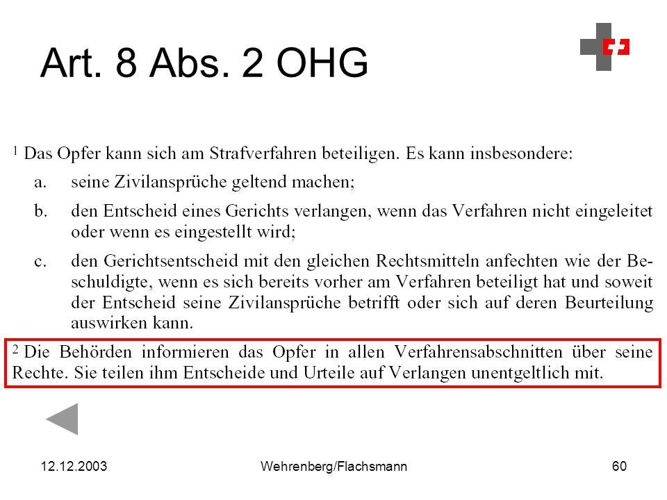 12.12.2003Wehrenberg/Flachsmann60 Art. 8 Abs. 2 OHG