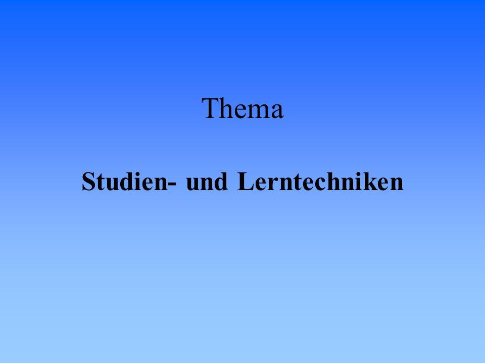 Thema Studien- und Lerntechniken