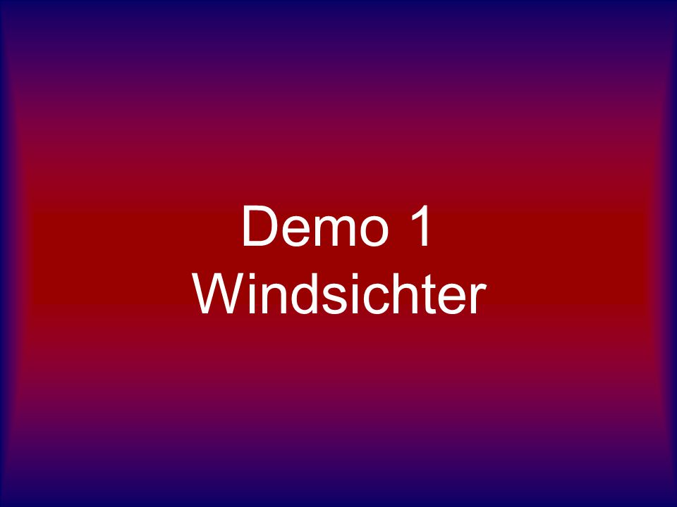 Demo 1 Windsichter