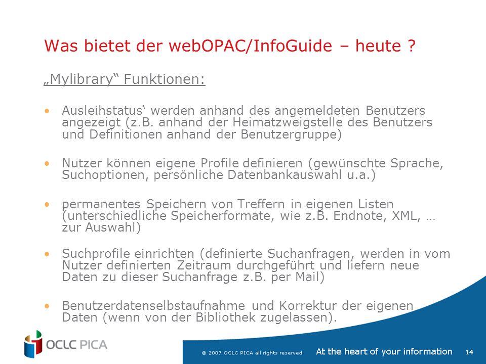 14 Was bietet der webOPAC/InfoGuide – heute .