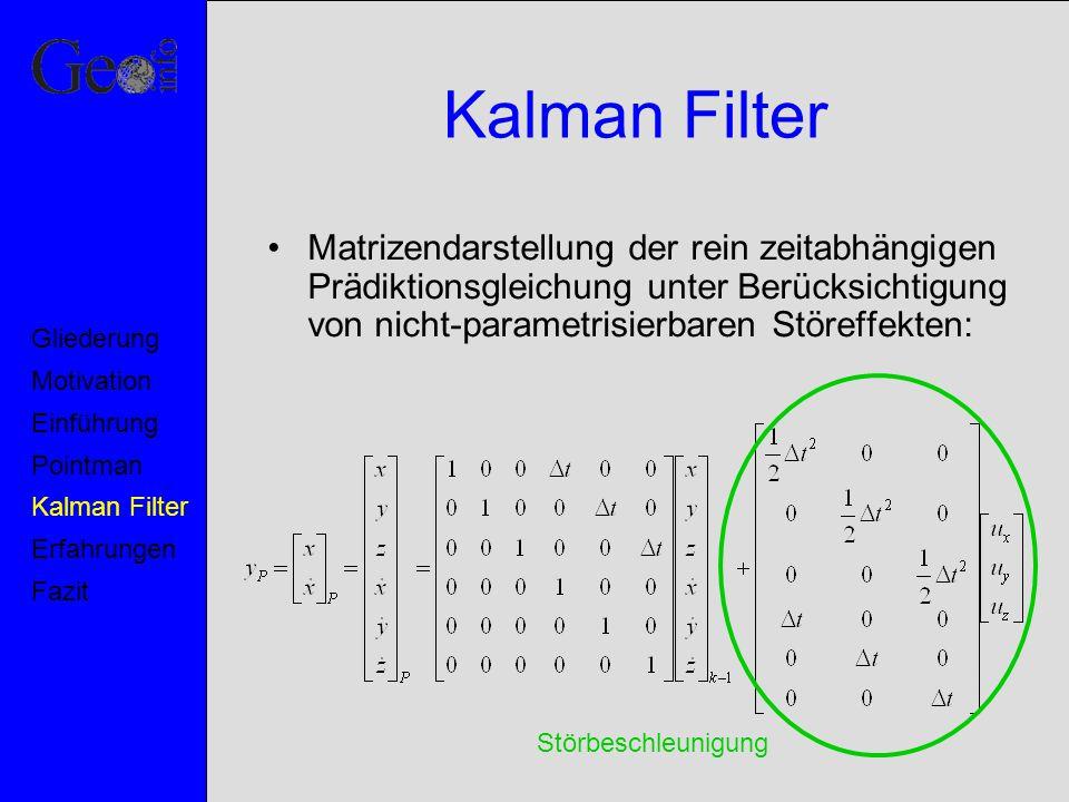 Kalman Filter Matrizendarstellung der rein zeitabhängigen Prädiktionsgleichung unter Berücksichtigung von nicht-parametrisierbaren Störeffekten: Motiv