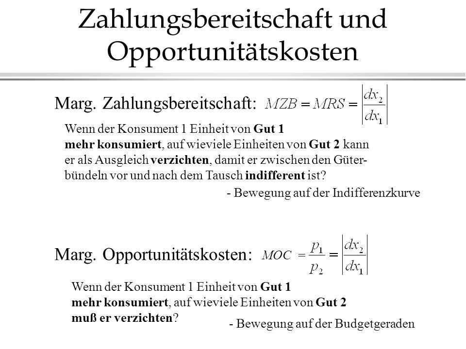 Zahlungsbereitschaft und Opportunitätskosten Marg.