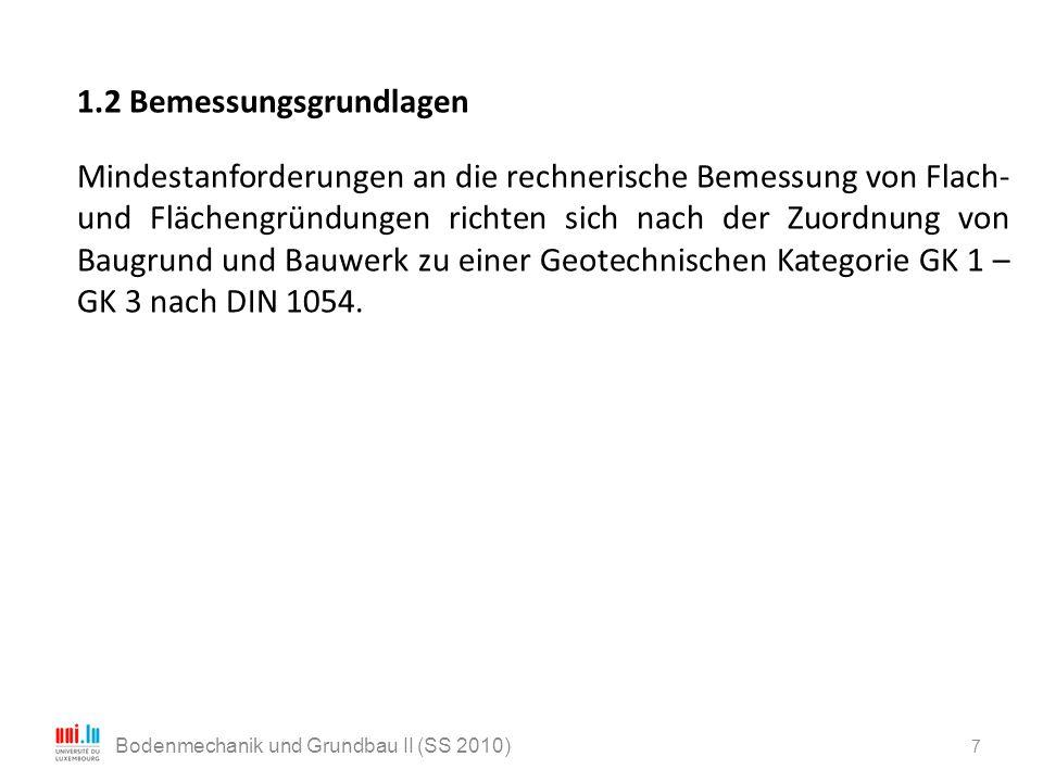 8 Bodenmechanik und Grundbau II (SS 2010)