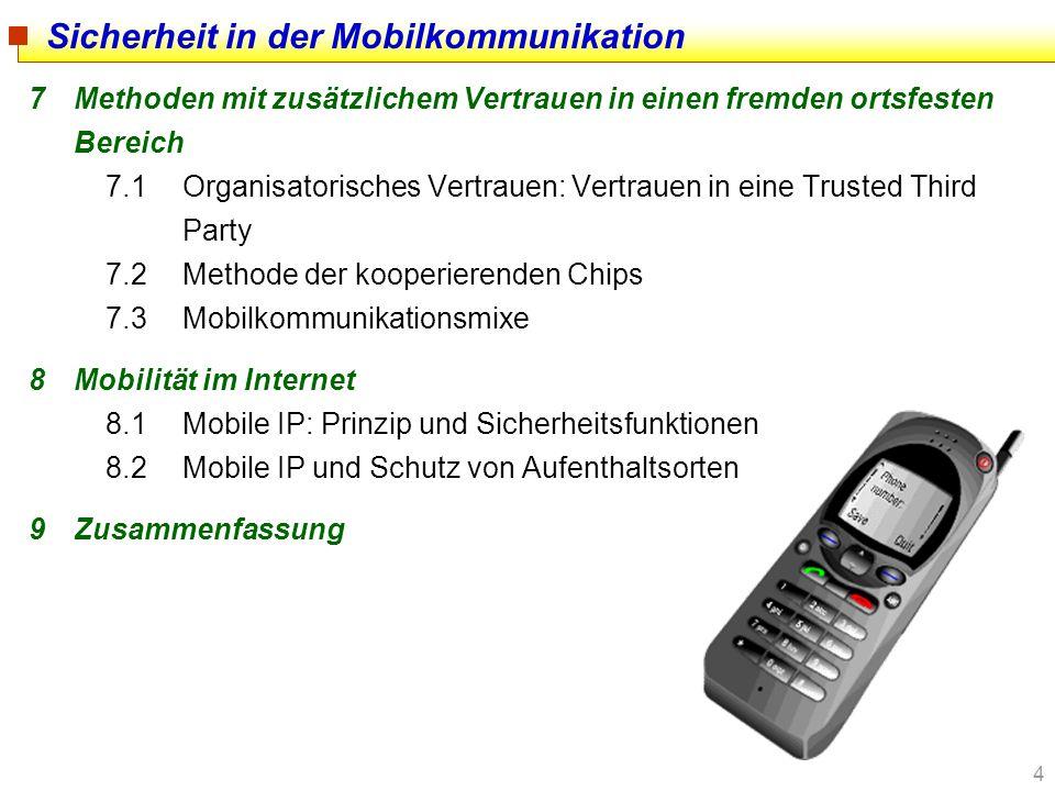 135 Mobile Internet Protocol: Schutz vor Lokalisierung Correspondent Node Home Agent Foreign Agent Mobile Node 141.76.75.112 128.32.201.1 MIX --> 141.76.75.112 Mixed Mobile IP (MMIP) Non-Disclosure Method MIX-Kanal MIX Sicher gegen einen räumlich begrenzten Angreifer, der nicht alle Kommunikation überwachen kann.
