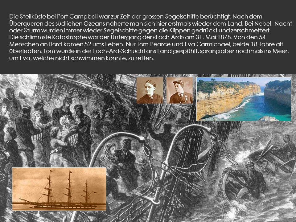 Die Steilküste bei Port Campbell war zur Zeit der grossen Segelschiffe berüchtigt.
