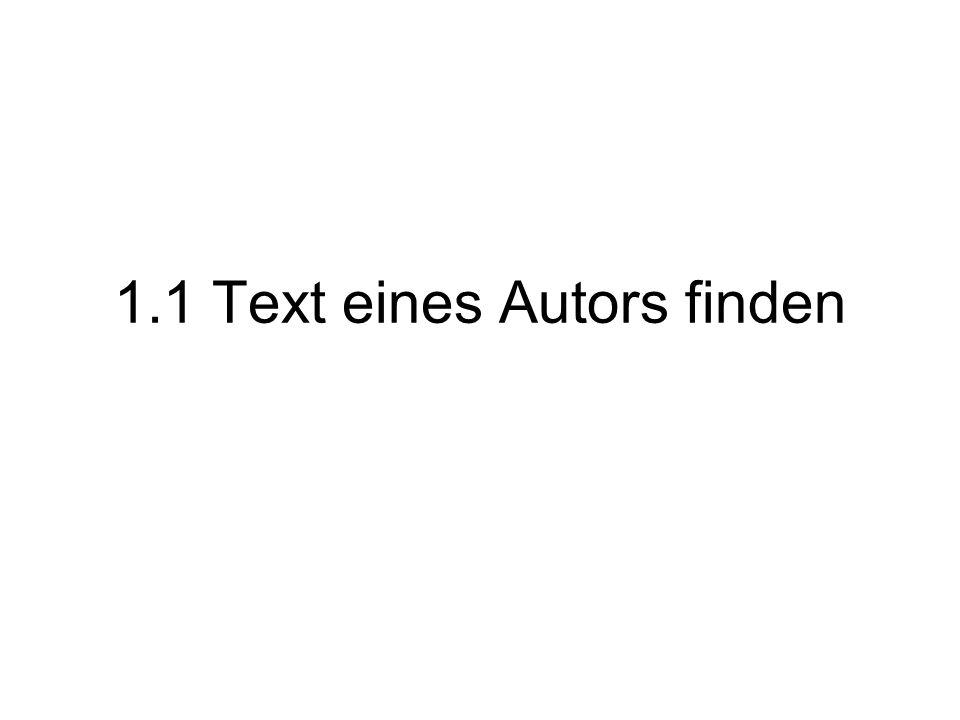 1.1 Text eines Autors finden