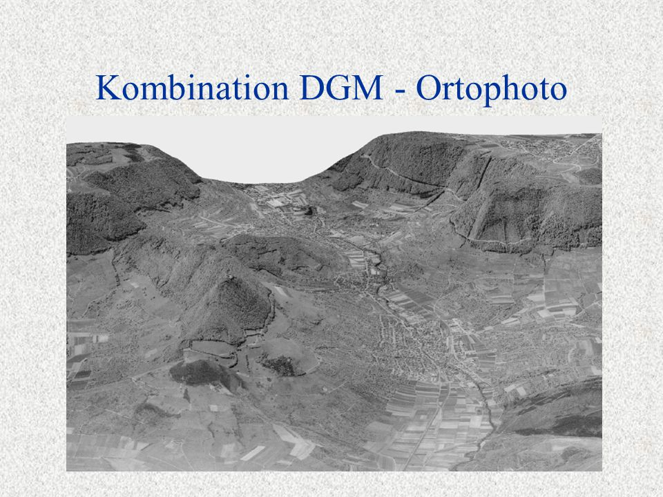 Kombination DGM - Ortophoto