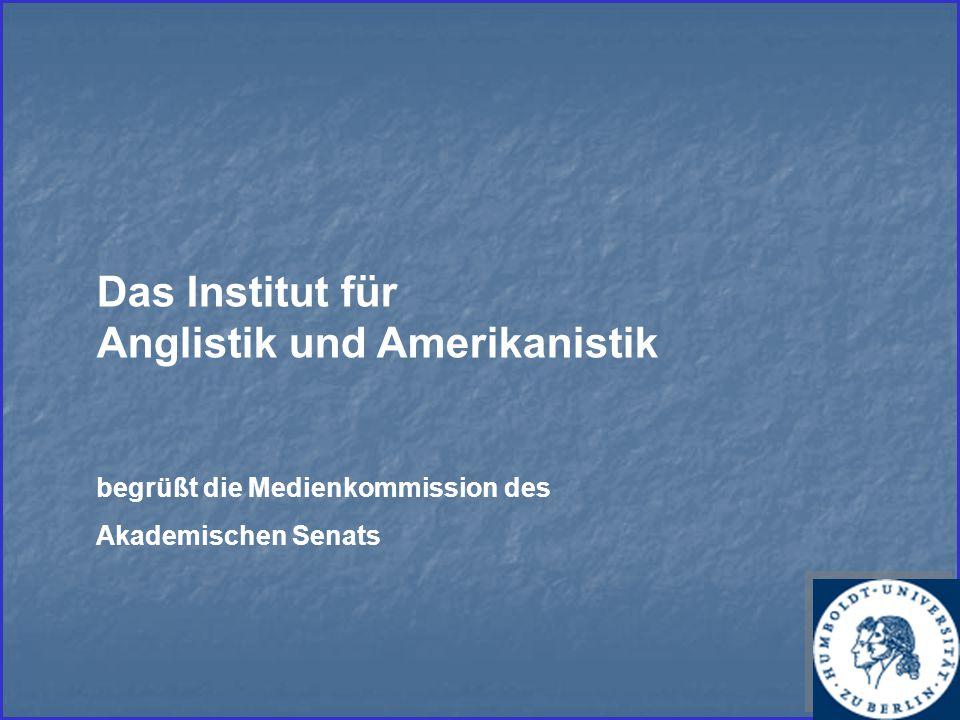Das Institut für Anglistik und Amerikanistik begrüßt die Medienkommission des Akademischen Senats