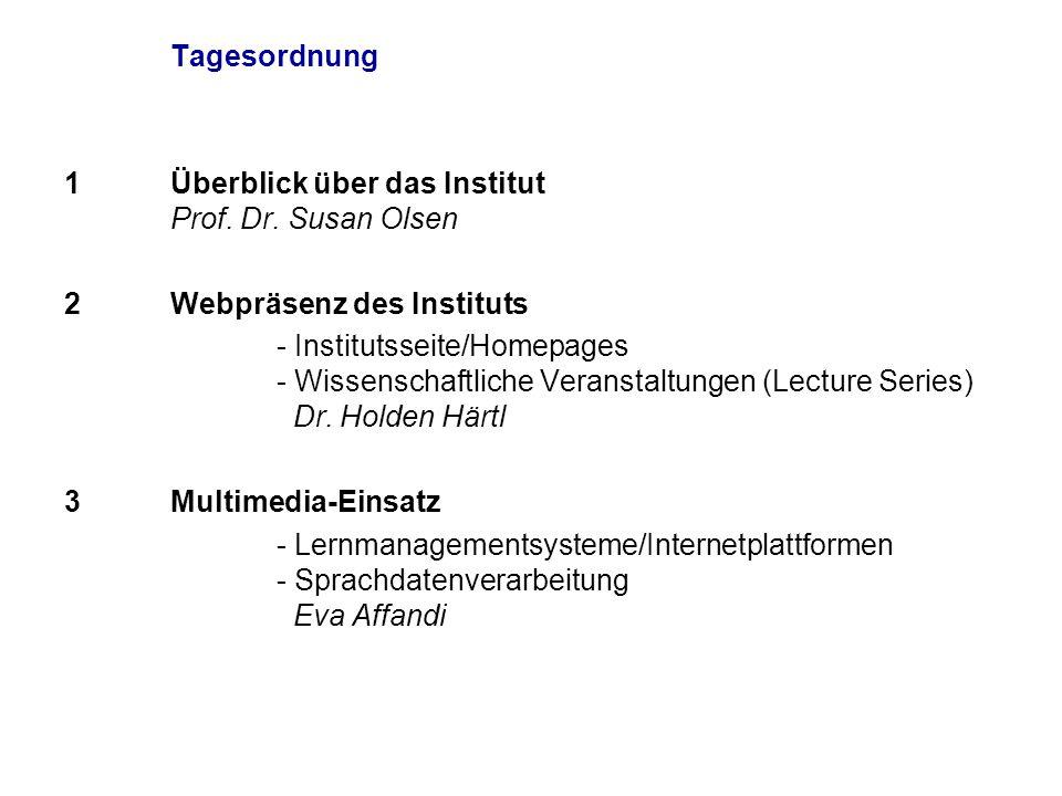 Tagesordnung 1Überblick über das Institut Prof.Dr.