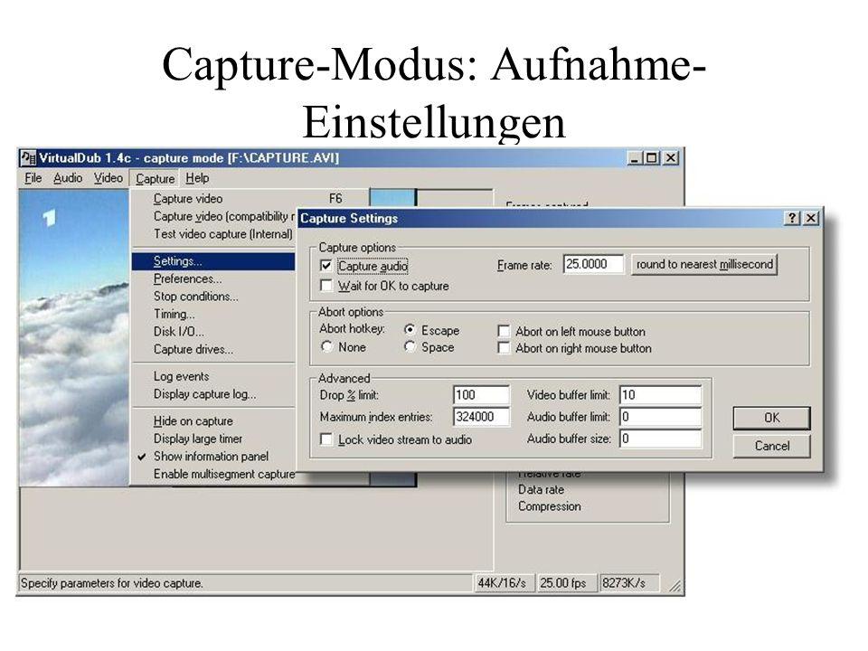 Capture-Modus: Aufnahme- Einstellungen