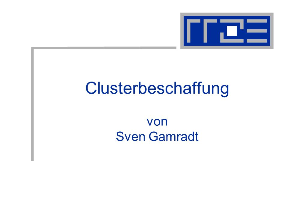 Clusterbeschaffung von Sven Gamradt