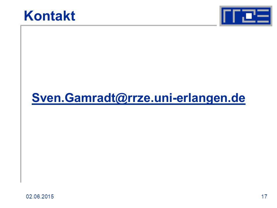 02.06.201517 Kontakt Sven.Gamradt@rrze.uni-erlangen.de