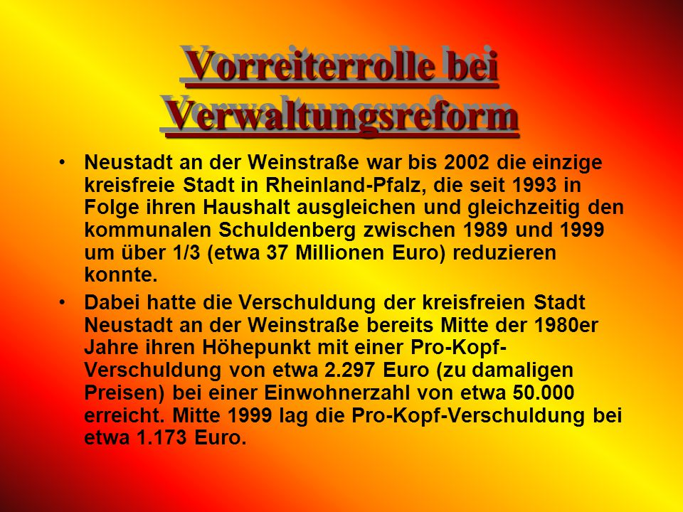 In Neustadt hat das für ganz Rheinland-Pfalz zuständige Finanzgericht seinen Sitz. Im Gerichtskomplex befinden sich auch das Verwaltungs- und das Amts