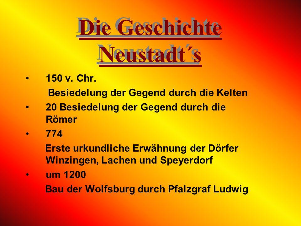 Lachen-SpeyerdorfLachen-Speyerdorf Die Bauern- und Winzerdörfer Lachen und Speyerdorf wurden 774 erstmals urkundlich erwähnt.