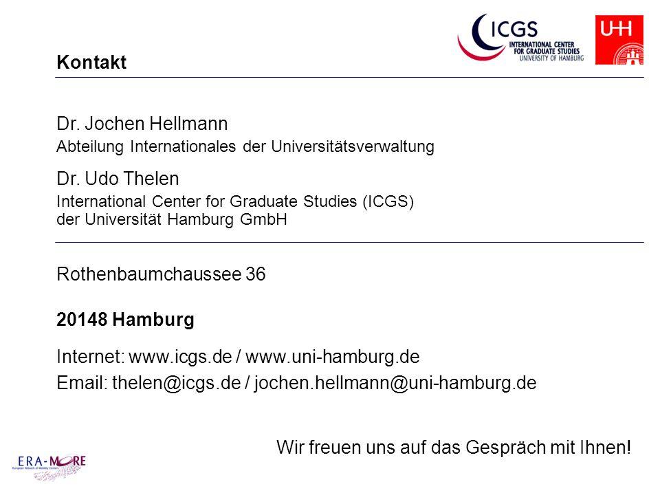 Kontakt Dr. Jochen Hellmann Abteilung Internationales der Universitätsverwaltung Dr. Udo Thelen International Center for Graduate Studies (ICGS) der U